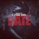 Pate (@SpaceHighPate) – A Strong Word, Hate (Prod by @ReezSHP)