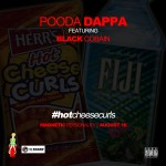 Pooda Dappa (@Pooda_Dappa) – Hot Cheese Curls Fuji Water Swag Ft. @BlackCobain
