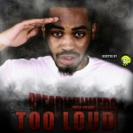 Reek Havoc (@Reek_HavocUPT) – Too Loud (Mixtape)