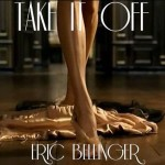 Eric Bellinger (@EricBellinger) -Take It Off (Prod. by @StroudTBG)