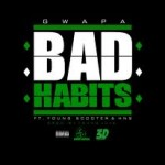 "Yung Gwapa (@YungGwapa) ft. @1YoungScooter & @66Handshakes – ""Bad Habits"" Shot By @WillGates"