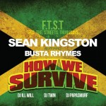 Sean Kingston – How We Survive Ft. Busta Rhymes