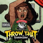 Slaughterhouse – Throw That Ft. Eminem