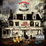 Slaughterhouse – welcome to: OUR HOUSE (Track list)