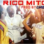 """New Music: @WhiteMikeOz """"Rico, Mitch, Ace"""" (Produced by @HelloWorldMusic)"""
