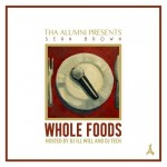 Sean Brown (@MrSeanBrown) – Whole Foods (WestCoastComeUp) via @ElevatorMann