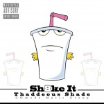 Thaddeous Shade (@Thaddshade) – Sh8ke It (Prod. by Thad Shade)