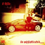 D Billz (@SONOFTHE215) – So Sophisticated Freestyle