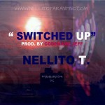 Nelly Nell (@NellyNell_) – Switched Up (Prod by @CODENAMEJEFF)