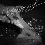 Rihanna – Diamonds (Prod by Stargate x Benny Blanco)