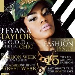 Teyana Taylor Addresses Gay Rumors, Her Style, G.O.O.D. Music and More