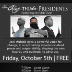 Muhibb Dyer Presents: From Kings To Thugs To Presidents Tonight At The Freedom Theatre (FREE Admission)