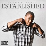Antwan Davis – Established (Album Tracklist) + EPK (Video) (Directed By @MrMarcusX)