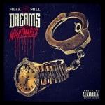 Meek Mill – Dreams and Nightmares (Album Artwork)