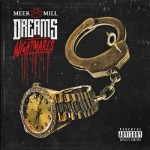 Meek Mill – Dreams & Nightmares (DELUXE Tracklist)