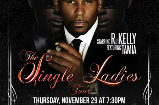 R. Kelly Single Ladies Tour Pre-Sale Til 10pm Tonight (via @IdentityInk)