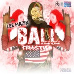 Lee Mazin (@LeeMazin) – Ball (Freestyle)