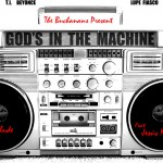 The Buchanans (@TheBuchanans) feat. @JesusMiAmor – God Is In The Machine (The Prelude)