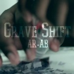 AR-AB (@ARAB_TGOP) – Grave Shift (Video) (Shot by @STB215)