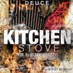Deuce (@DBlockDeuce_215) – Kitchen Stove (Prod by @CannonBeats215)
