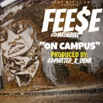 Fese (@MrHaBull) – On Campus (Prod by @Phitted_X_DBNR)