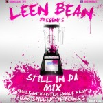Leen Bean (@LeenBean17) – Still N Da Mix