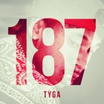 "Tyga Announces Plans To Drop New Mixtape & Single ""187"" Next Week"
