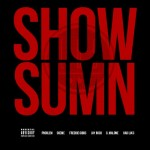 League Of Starz (@LeagueOfStarz) – Show Sumn Ft. Freddie Gibbs, Problem, Jay Rock, Glasses Malone, Bad Lucc & Skeme
