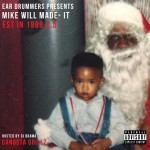 Mike WiLL Made-It (@MikeWiLLMadeIt) – Est. In 1989 (Part 2.5) (Mixtape)
