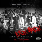 CyHi The Prynce- Ivy League Kickback (mixtape)