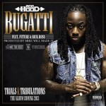 Ace Hood (@AceHood) – Bugatti Ft. Rick Ross and Future (Prod. by @MikeWillmadeit)