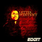 E Dott (@EdottAnswer) – Letter of Intent (Mixtape)