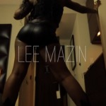 Lee Mazin – Poetic Justice (Video)