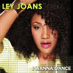 Ley Joans (@LeyJoans) – I Wanna Dance