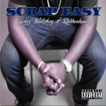 Scrap Easy (@ScrapEasy) – Swiss Watches & Rubberbands (Mixtape)