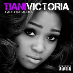 "Tiani Victoria (@TianiVictoria) Talks About ""Bad Bitch Audio"" w/ Kyle At The Club (@KyleatTheClub) on @Hot1079Philly"