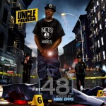 Uncle Murda (@UncleMurda) – The First 48 (Mixtape) (Hosted By @TheRealMikeEpps)