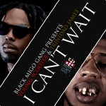 Young Scooter x Trinidad James (@1YOUNGSCOOTER x @TrinidadJamesGG) – I Can't Wait