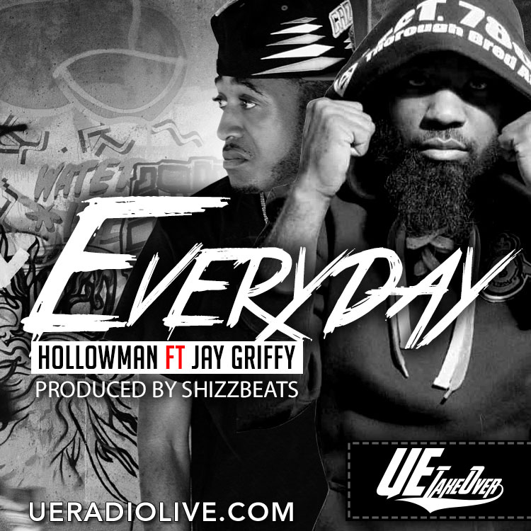 Hollowman-Ft-Jay-Griffy-Everyday-Cover Hollowman - Everyday Ft. Jay Griffy (Prod by ShizzBeats)