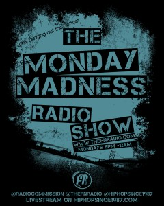 MondayMadnessk-240x300 Tiani Victoria (@TianiVictoria) Interview on Monday Madness Show w/ Dj Circuitbreaka & Mel So (@LivewithMelso)