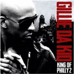 Gillie Da Kid – King of Philly 2 (Mixtape Artwork) (Hosted by DJ Drama)
