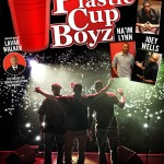 WIN TICKETS TO SEE Kevin Hart Presents The Plastic Cup Boyz 3/9/13