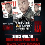 Hustle & Flow Presents: T.I. (@Tip) Cover Release Party (@Grand_Hustle) (@StroudTBG)
