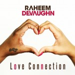 Raheem Devaughn (@Raheem_DeVaughn) – Love Connection