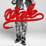 Win Tickets To See Wale Live In Philly (February 22, 2013)