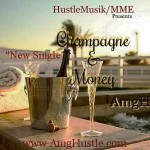 AMG Hustle (@AMGHUSTLE) – Champagne & Money