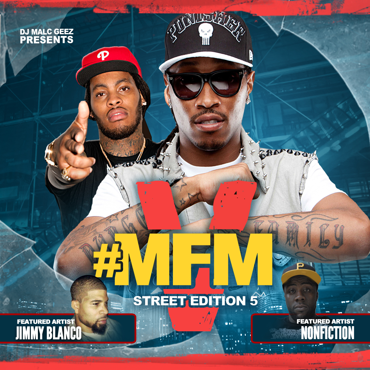 MFM5 DJ Malc Geez   #MFM [Street Edition] 5 The Mixtape