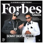 Sonny Digital (@SonnyDigital) & Que (@WhoIsQue) – Forbes Atlanta (Mixtape)