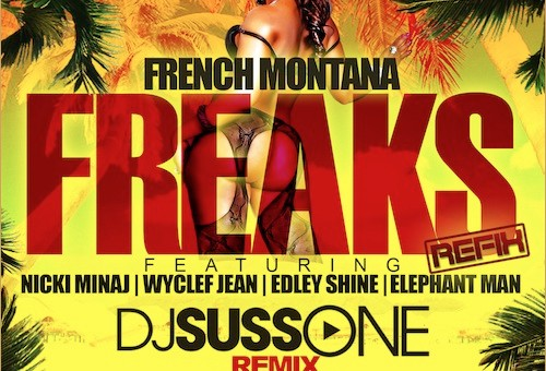 French Montana – Freaks (Remix) Ft. Nicki Minaj, Wyclef, Edley Shine, & Elephant Man
