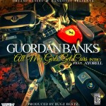 Guordan Banks – All My Girls Get Cars Intro Ft. Ayorell (Prod by Bugz Beatz)